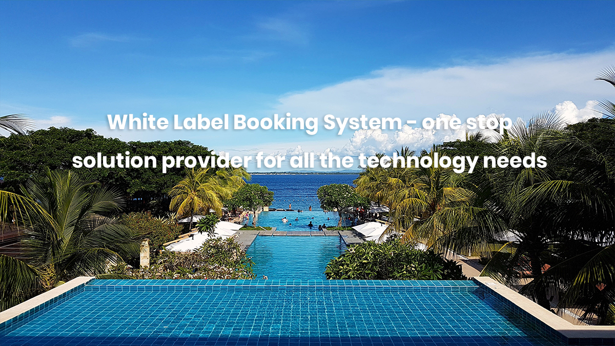 White Label Booking System | Travel Portal | White Label Websites | White Label Solutions | White Label | B2C White Label